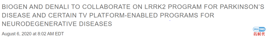 进击的LRRK2—筹码加大,渤健下注10亿美元,牵手神经科学新锐Denali